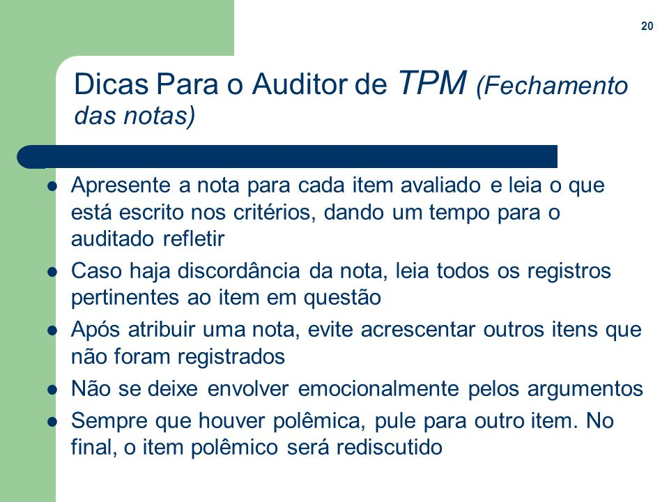 Dicas Para o Auditor de TPM (Fechamento das notas)