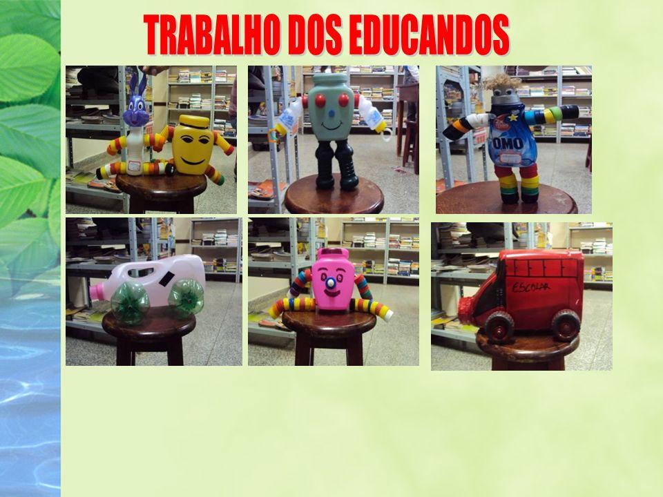TRABALHO DOS EDUCANDOS