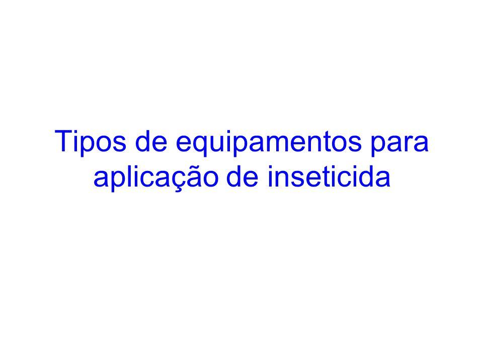Tipos de equipamentos para aplicação de inseticida
