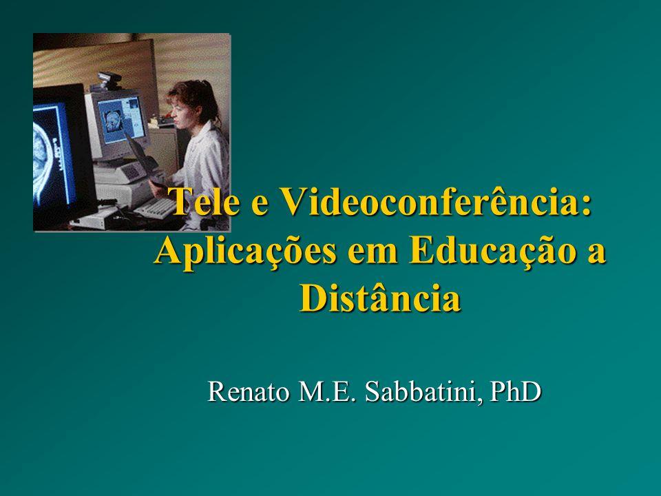 Tele e Videoconferência: Aplicações em Educação a Distância