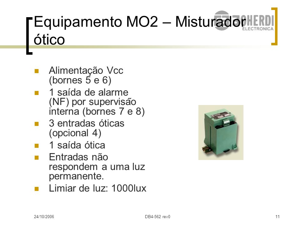 Equipamento MO2 – Misturador ótico