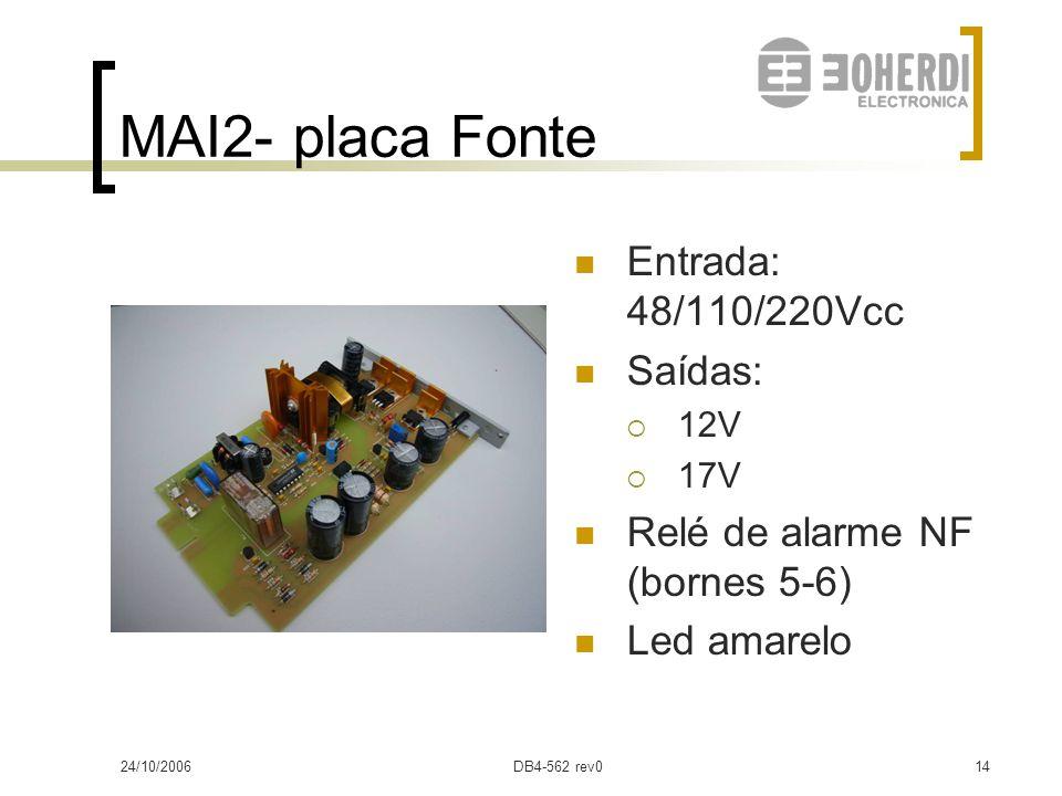 MAI2- placa Fonte Entrada: 48/110/220Vcc Saídas: