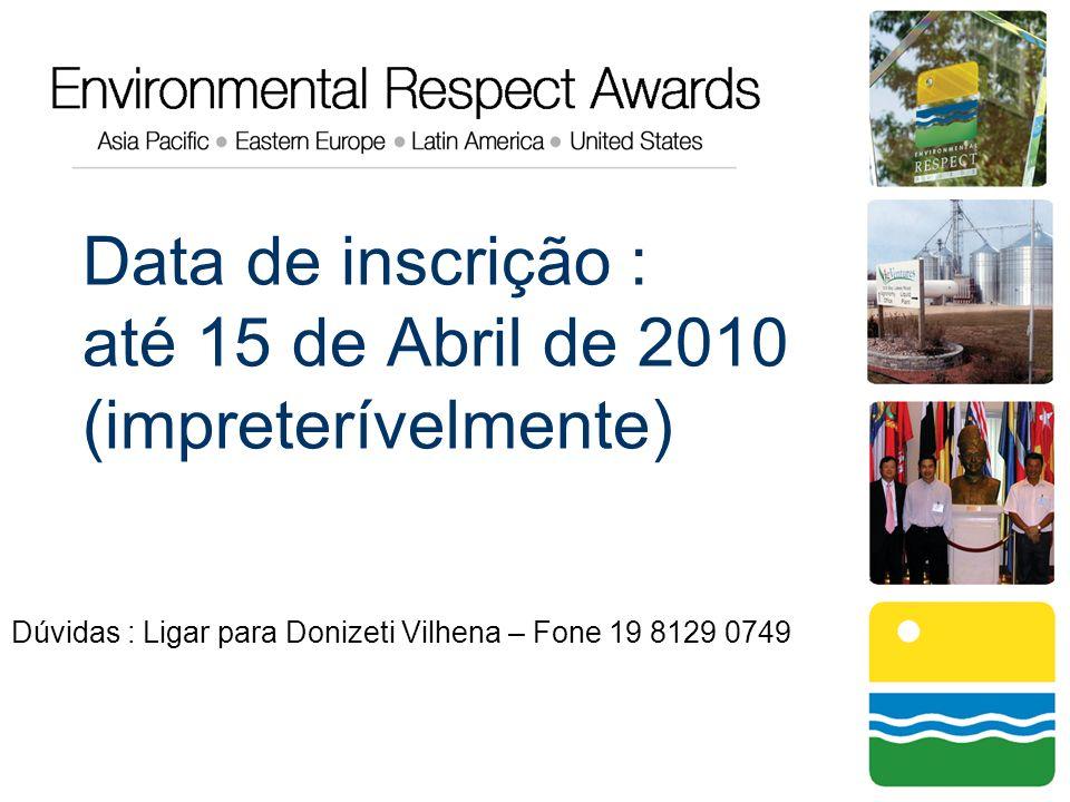 Data de inscrição : até 15 de Abril de 2010 (impreterívelmente)