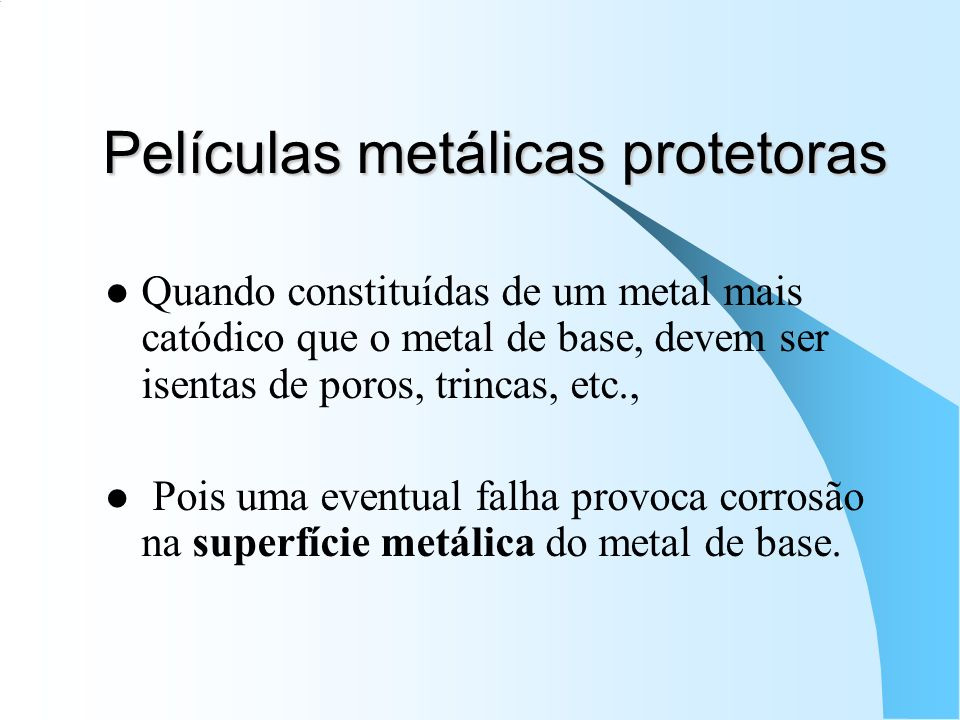 Películas metálicas protetoras
