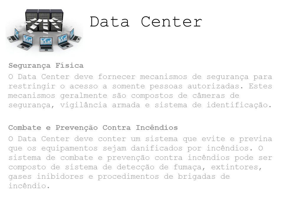Data Center Segurança Física