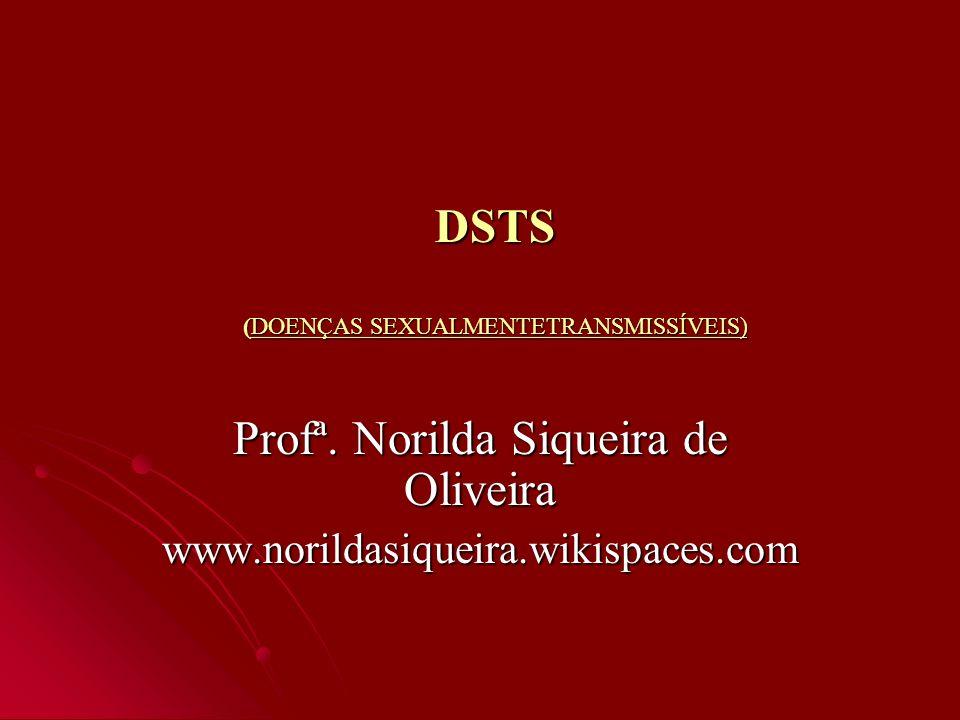 DSTS (DOENÇAS SEXUALMENTETRANSMISSÍVEIS)