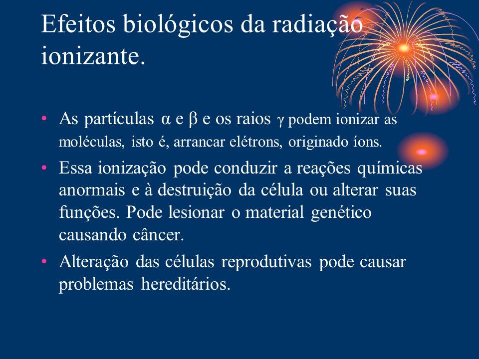 Efeitos biológicos da radiação ionizante.