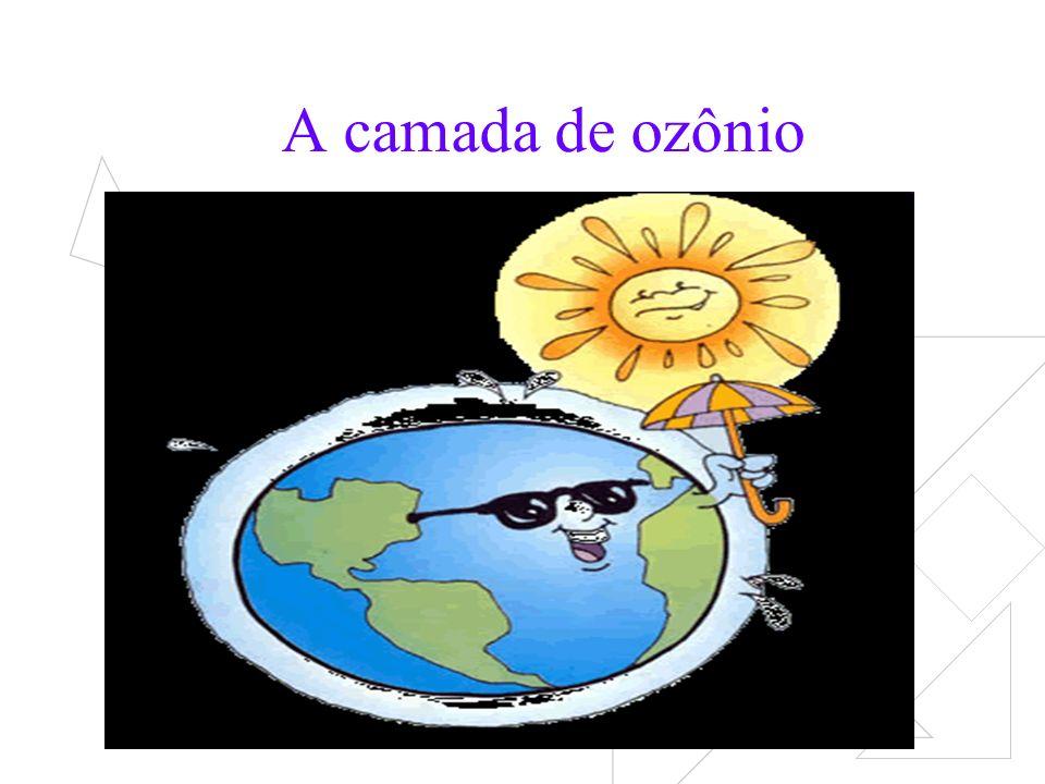 A camada de ozônio