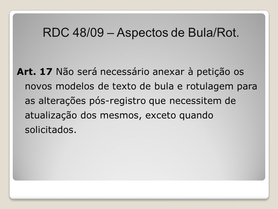 RDC 48/09 – Aspectos de Bula/Rot.