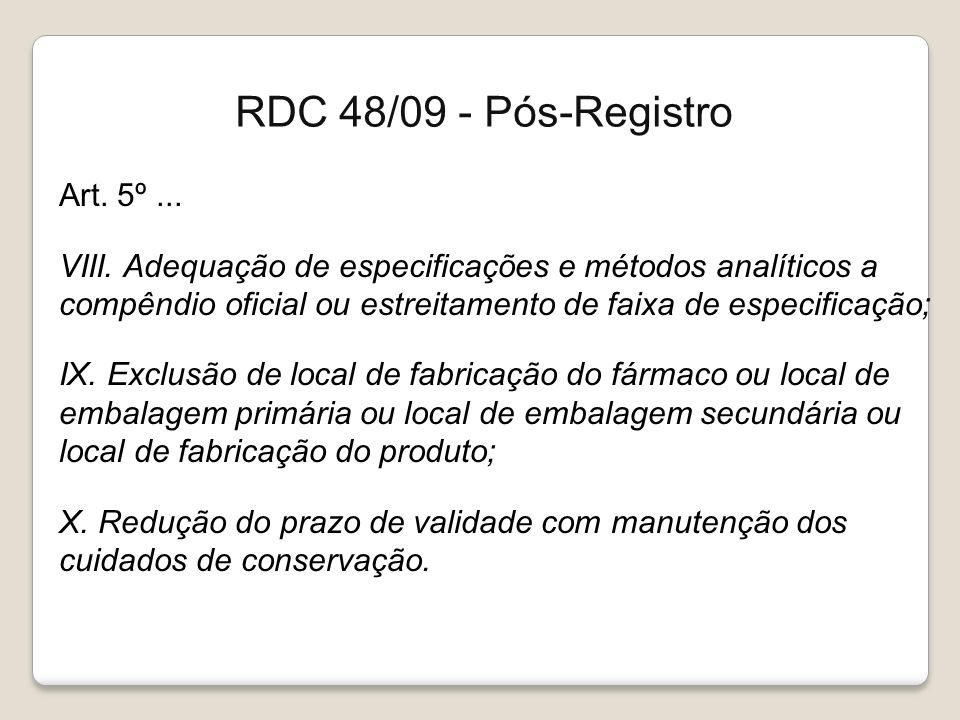 RDC 48/09 - Pós-Registro Art. 5º ...