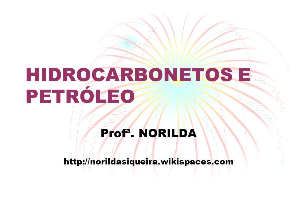 HIDROCARBONETOS E PETRÓLEO