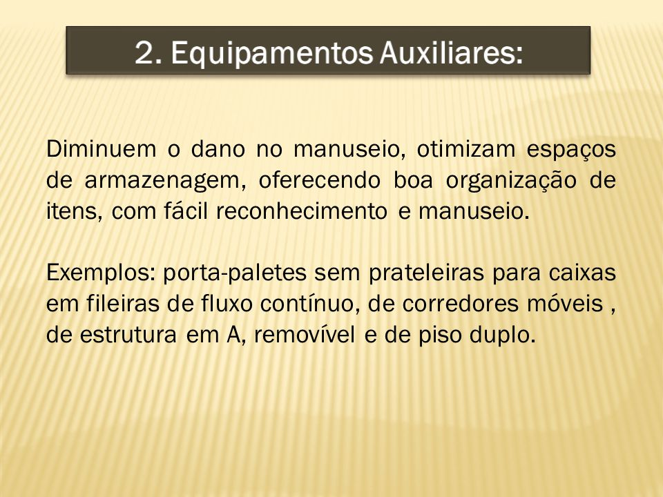 2. Equipamentos Auxiliares: