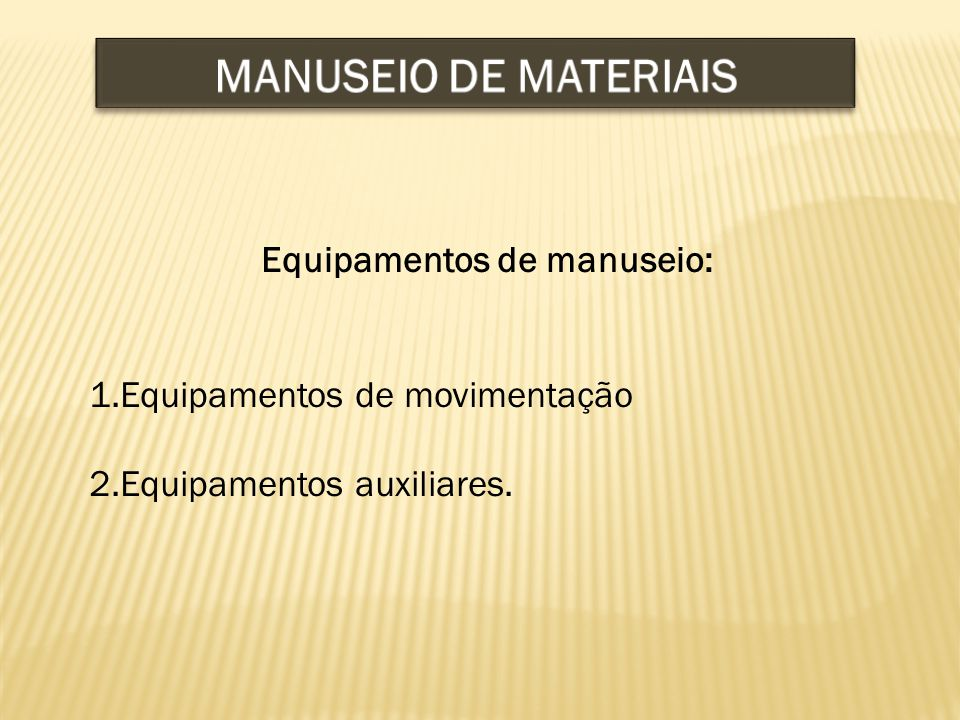 Equipamentos de manuseio: