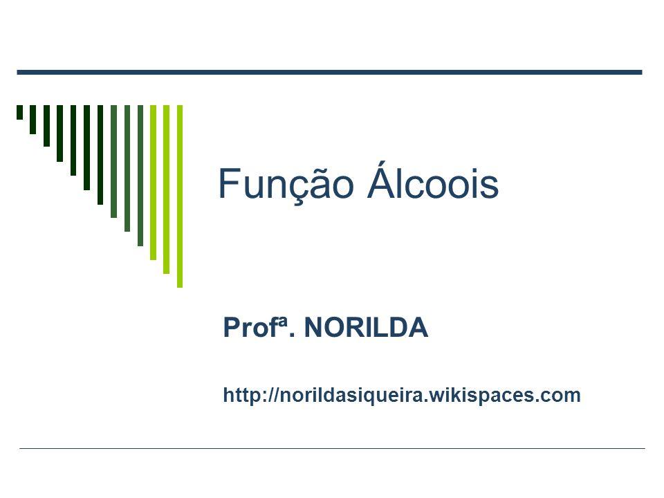Profª. NORILDA http://norildasiqueira.wikispaces.com