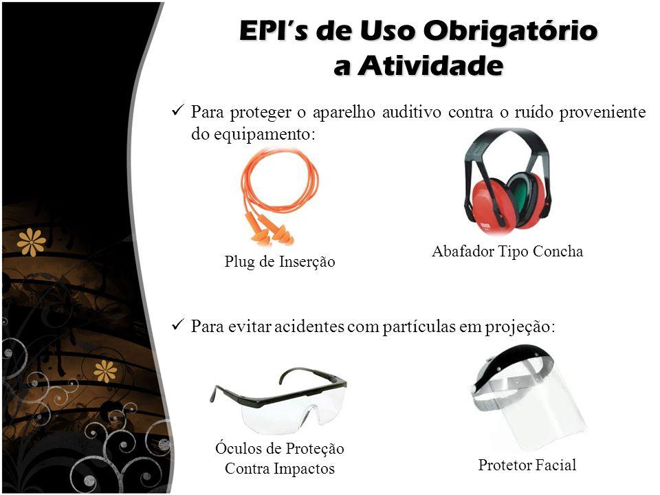 EPI's de Uso Obrigatório a Atividade