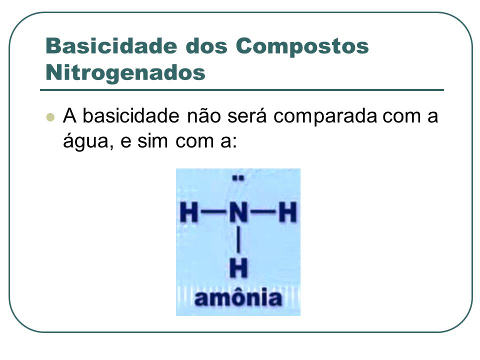 Basicidade dos Compostos Nitrogenados