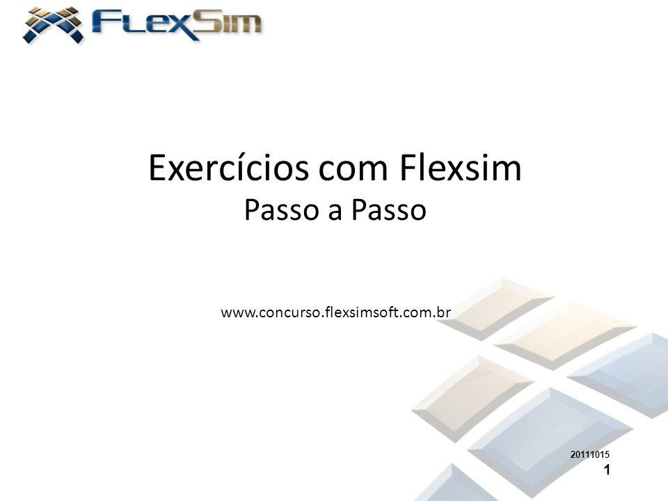 Exercícios com Flexsim Passo a Passo www.concurso.flexsimsoft.com.br