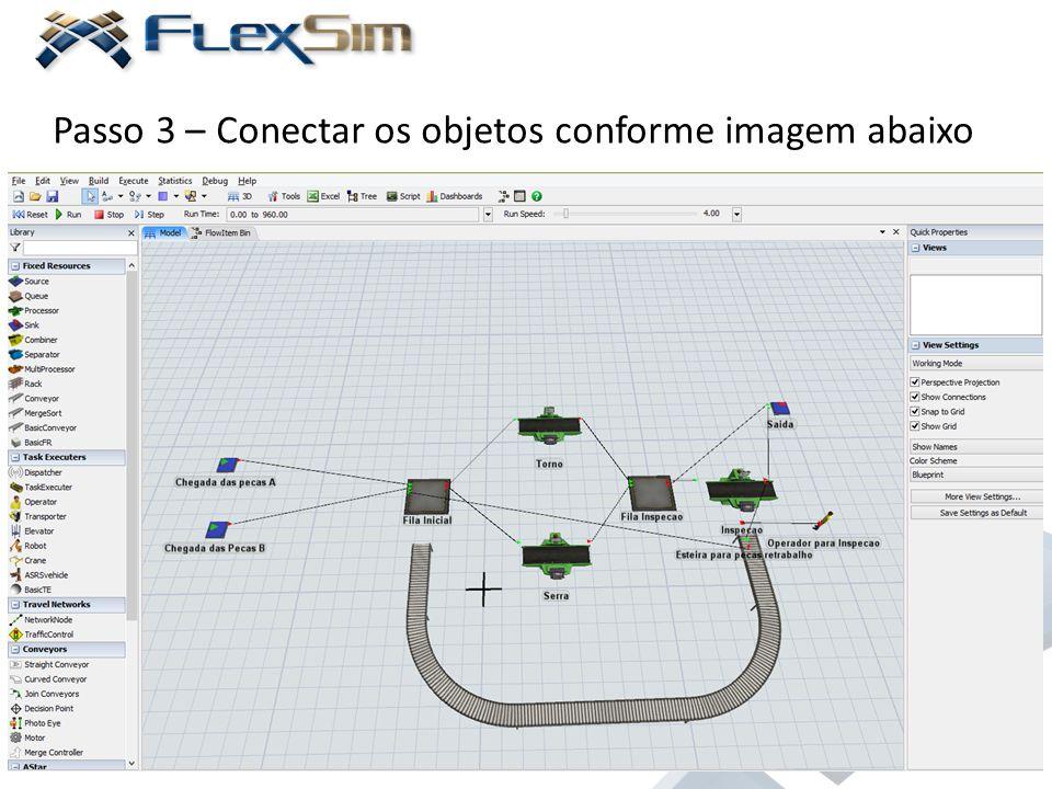 Passo 3 – Conectar os objetos conforme imagem abaixo