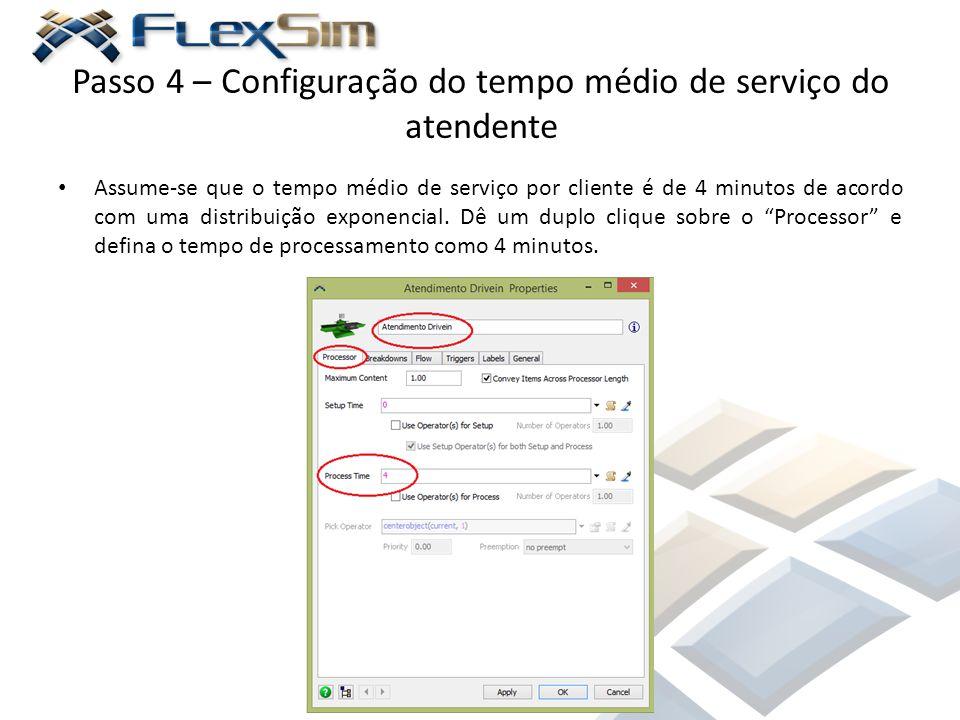 Passo 4 – Configuração do tempo médio de serviço do atendente