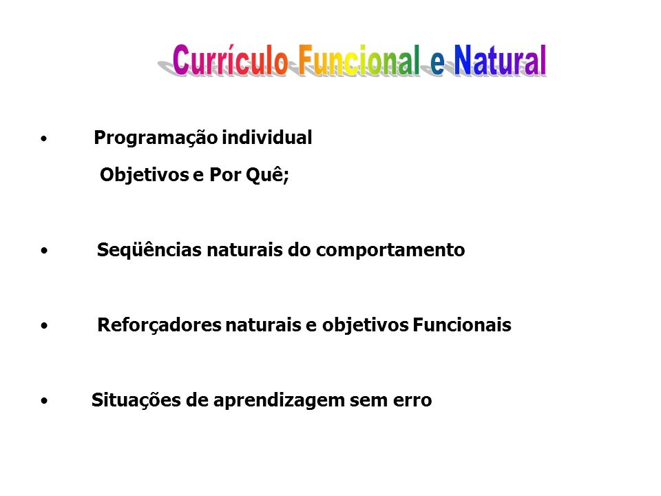 Currículo Funcional e Natural