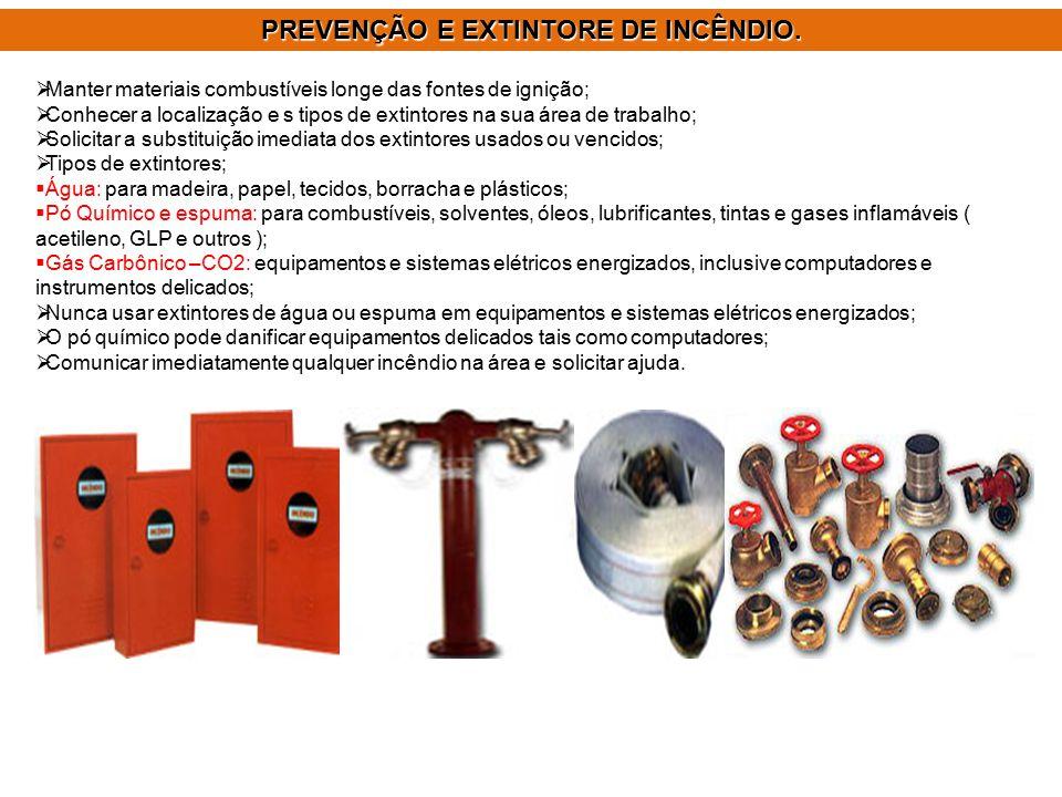 PREVENÇÃO E EXTINTORE DE INCÊNDIO.
