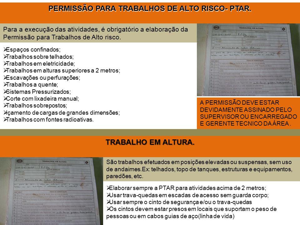 PERMISSÃO PARA TRABALHOS DE ALTO RISCO- PTAR.