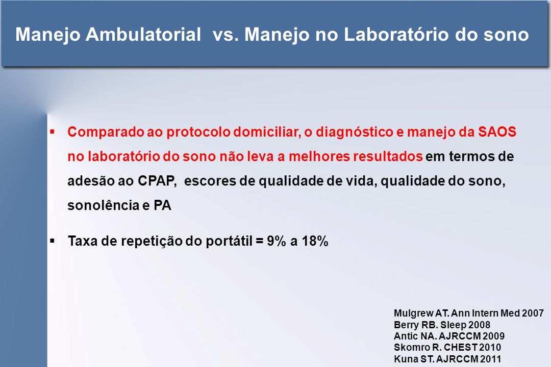 Manejo Ambulatorial vs. Manejo no Laboratório do sono
