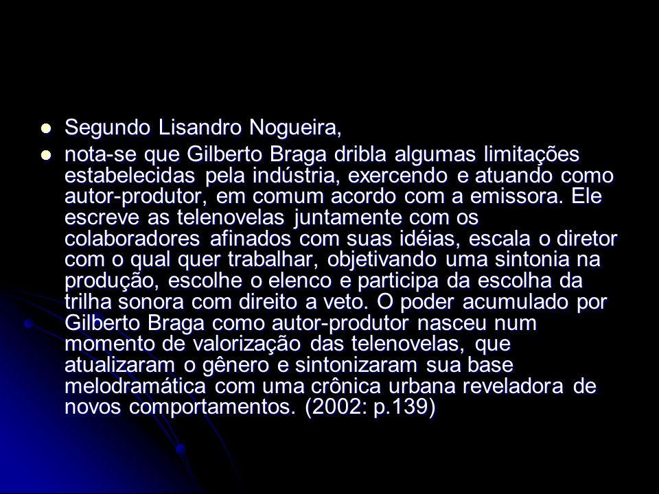 Segundo Lisandro Nogueira,