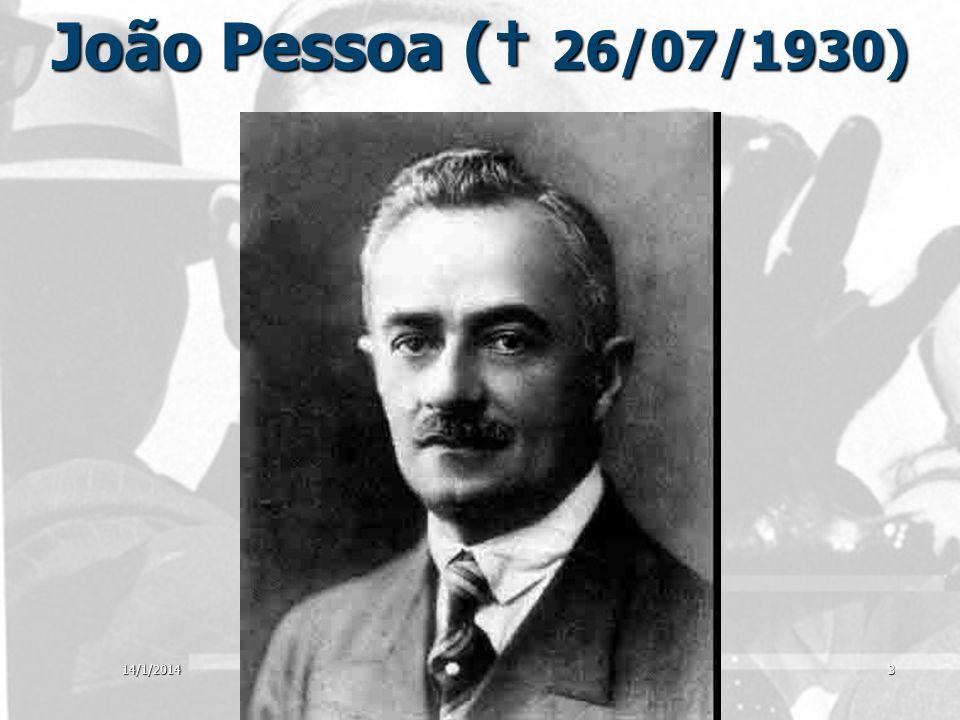 João Pessoa († 26/07/1930) Clique para adicionar texto 25/03/2017