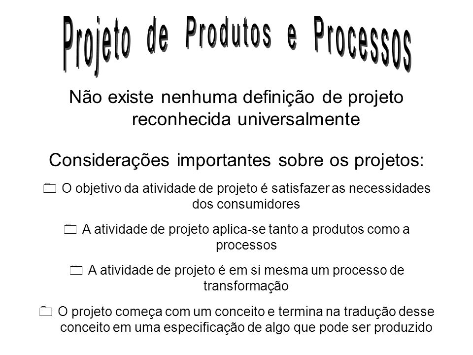 Projeto de Produtos e Processos