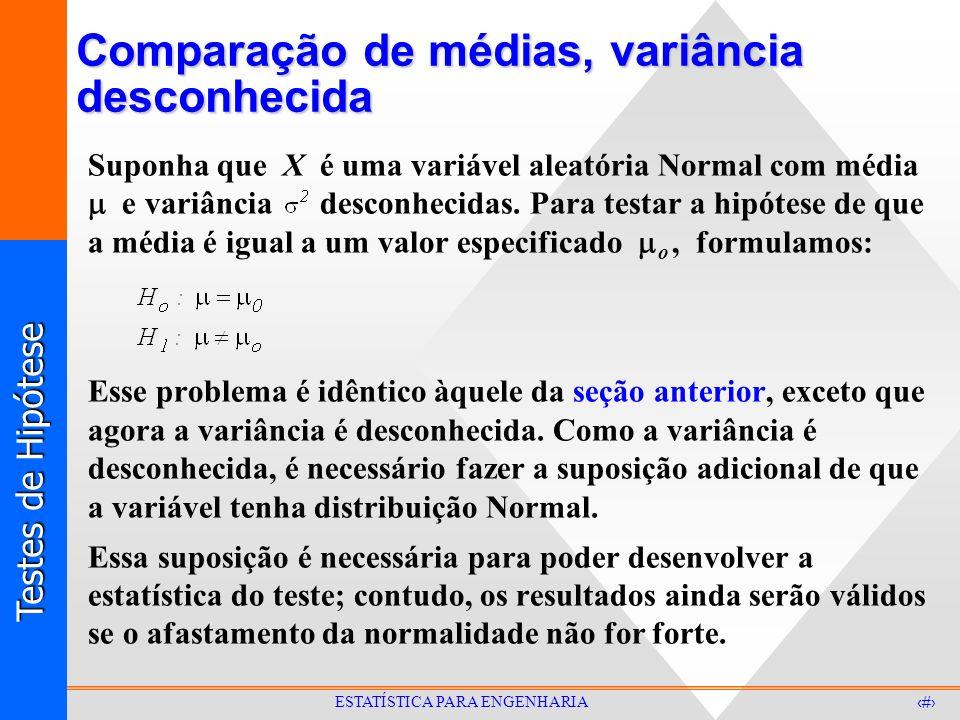 Comparação de médias, variância desconhecida