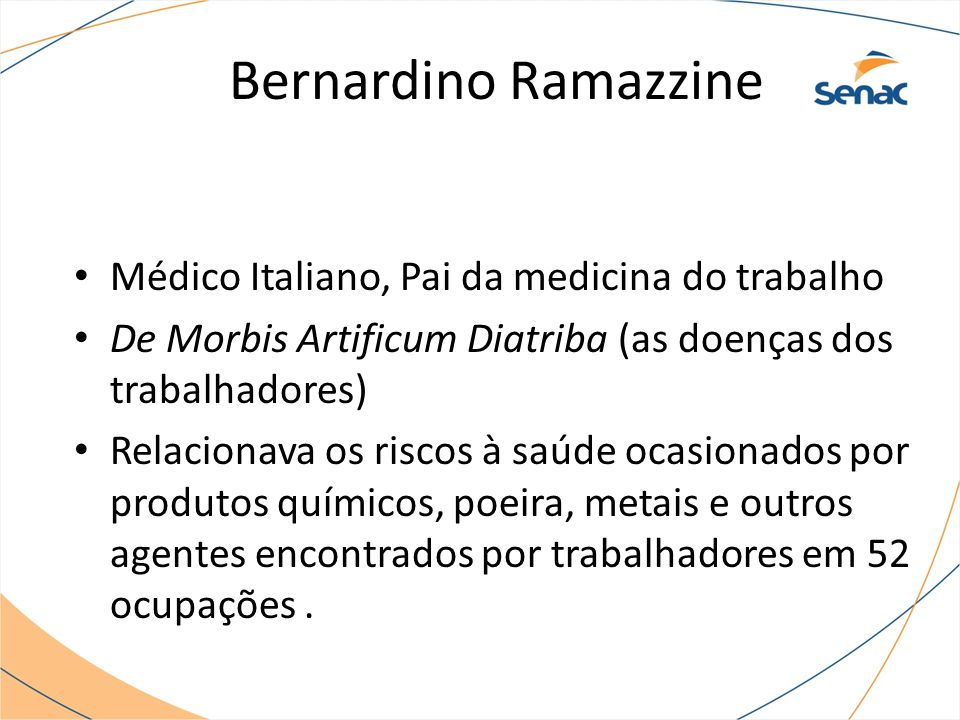 Bernardino Ramazzine Médico Italiano, Pai da medicina do trabalho