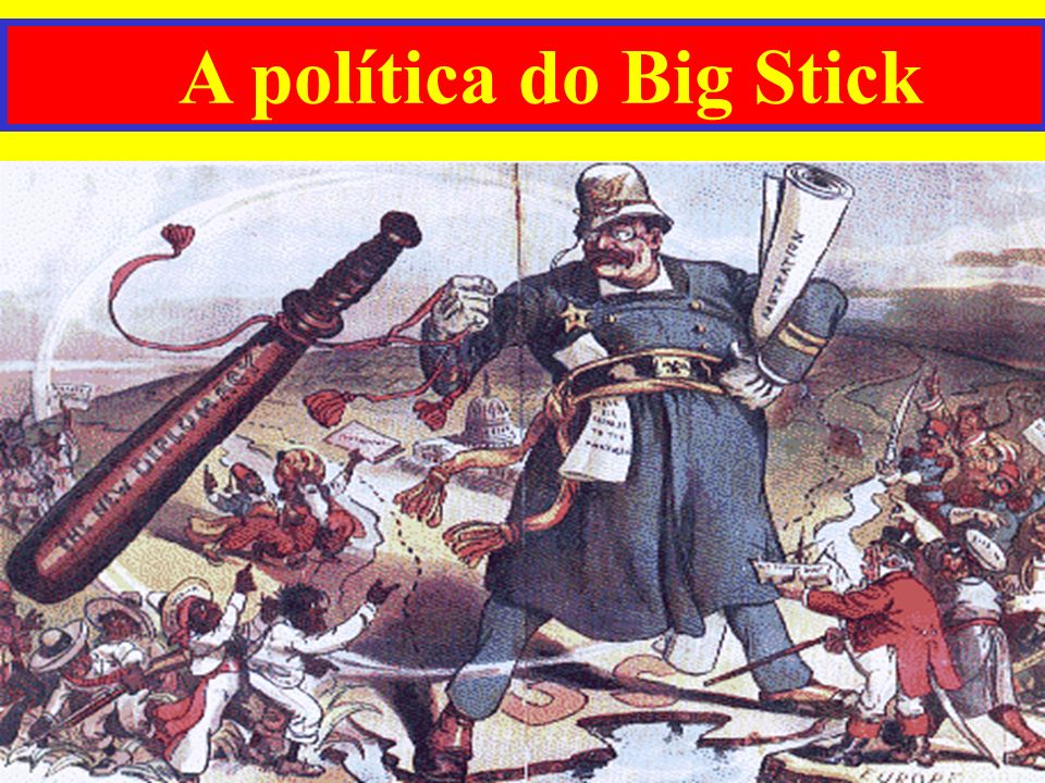 A política do Big Stick