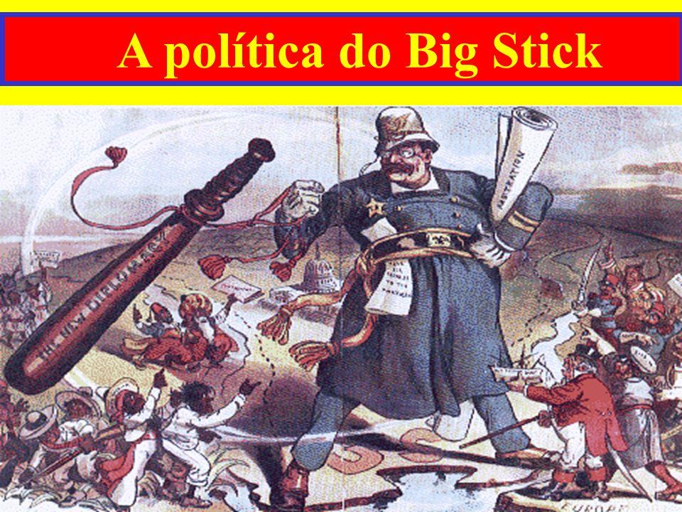 A política do Big Stick