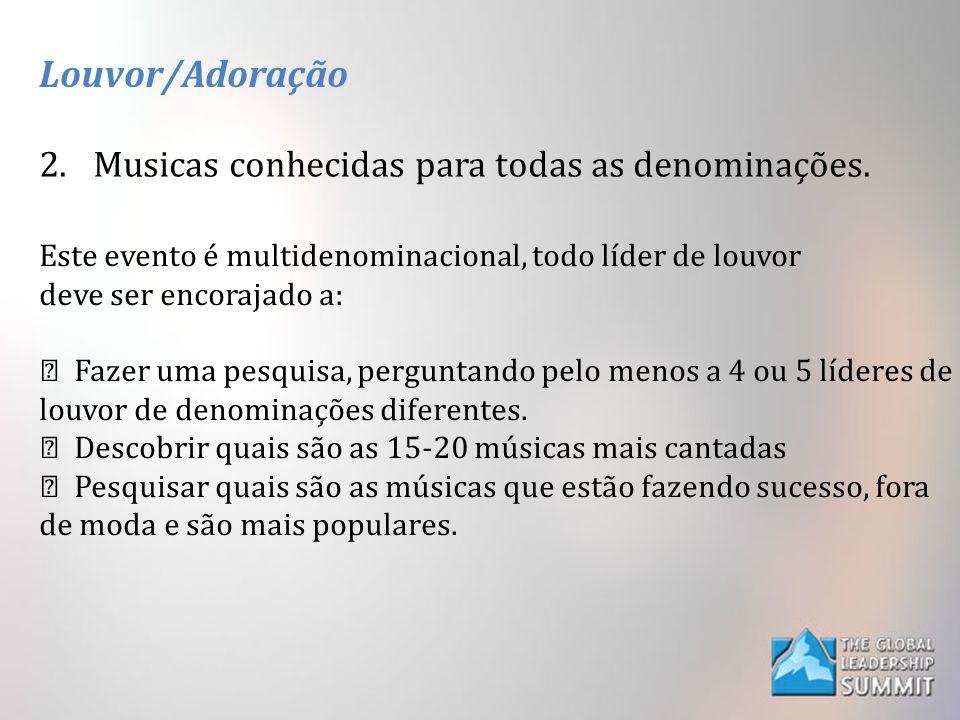 Louvor/Adoração Musicas conhecidas para todas as denominações.