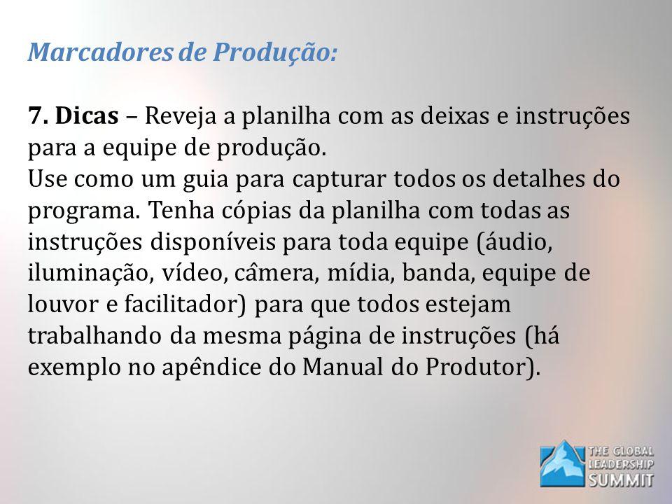 Marcadores de Produção: