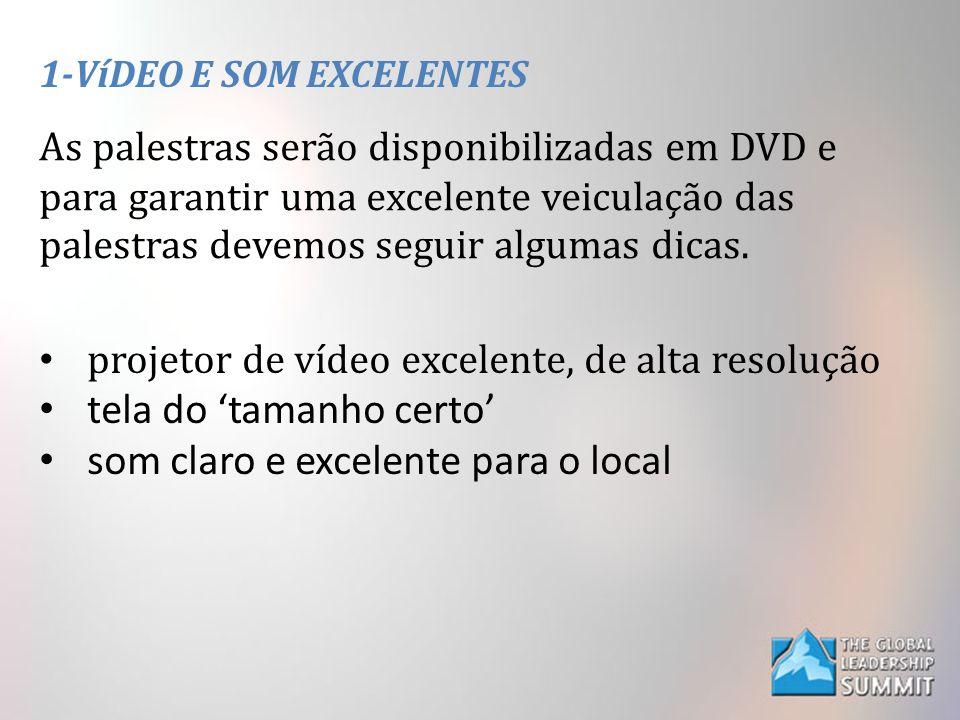 1-VíDEO E SOM EXCELENTES