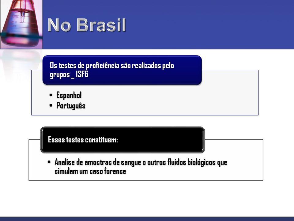 No Brasil Os testes de proficiência são realizados pelo grupos _ ISFG