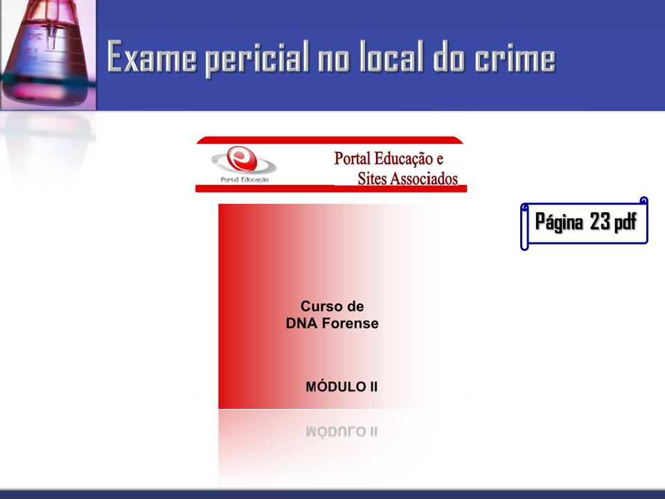 Exame pericial no local do crime