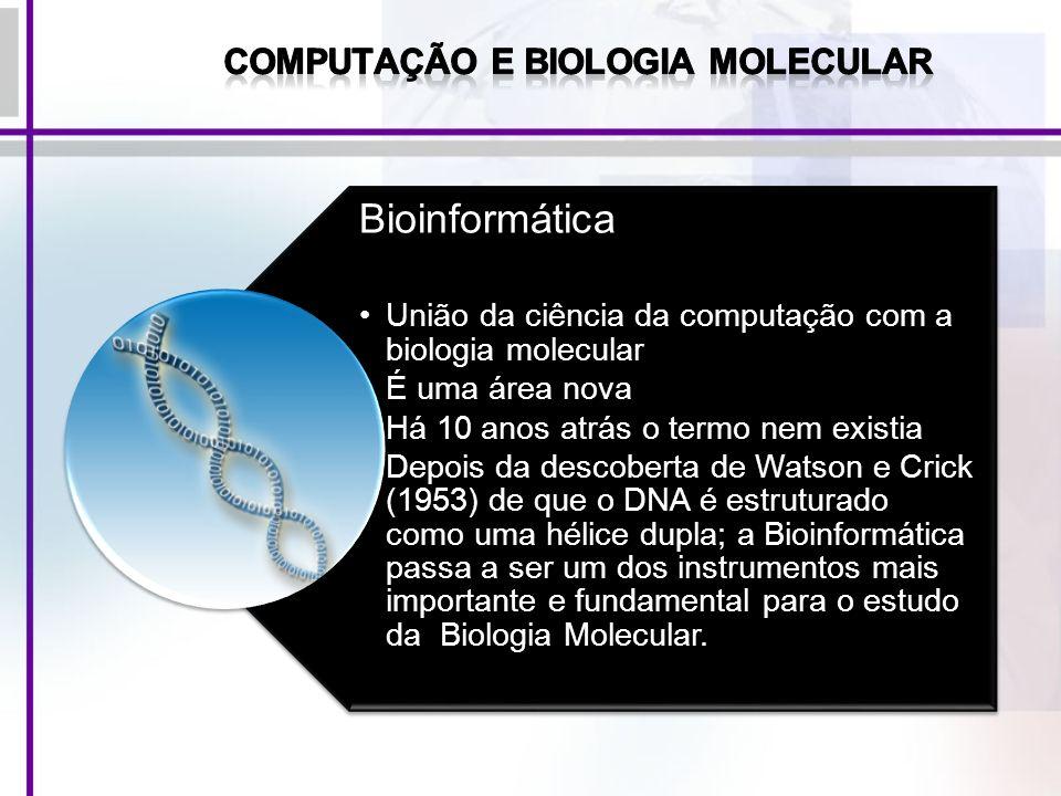 Computação e Biologia Molecular
