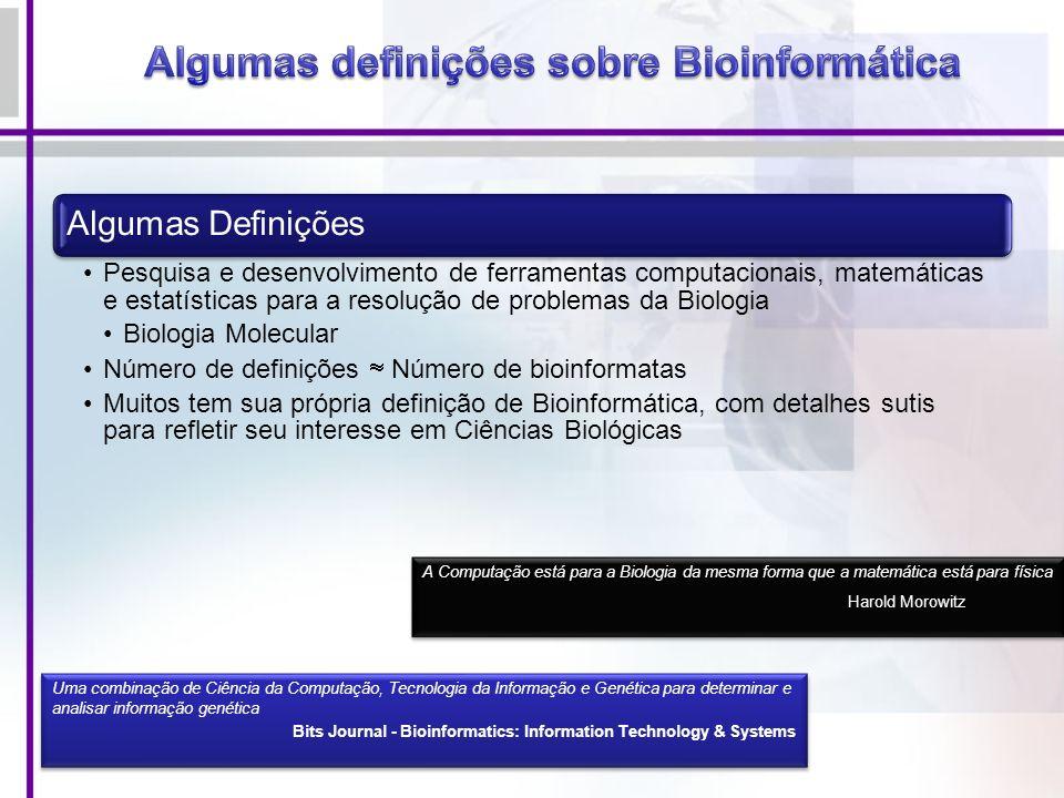 Algumas definições sobre Bioinformática