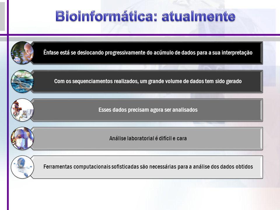 Bioinformática: atualmente