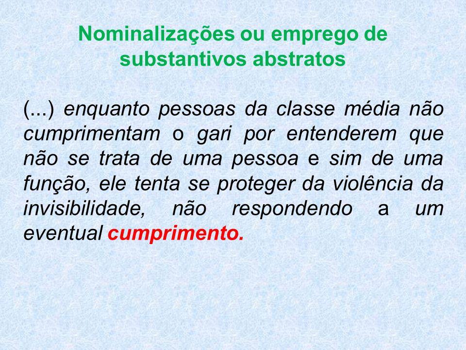 Nominalizações ou emprego de substantivos abstratos