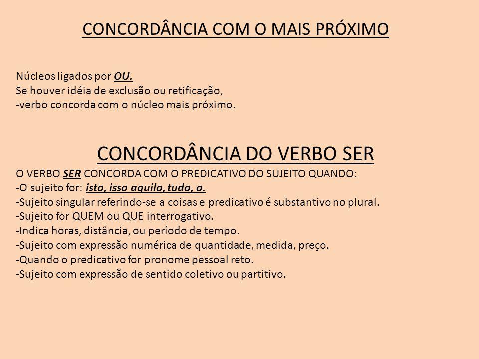 CONCORDÂNCIA DO VERBO SER