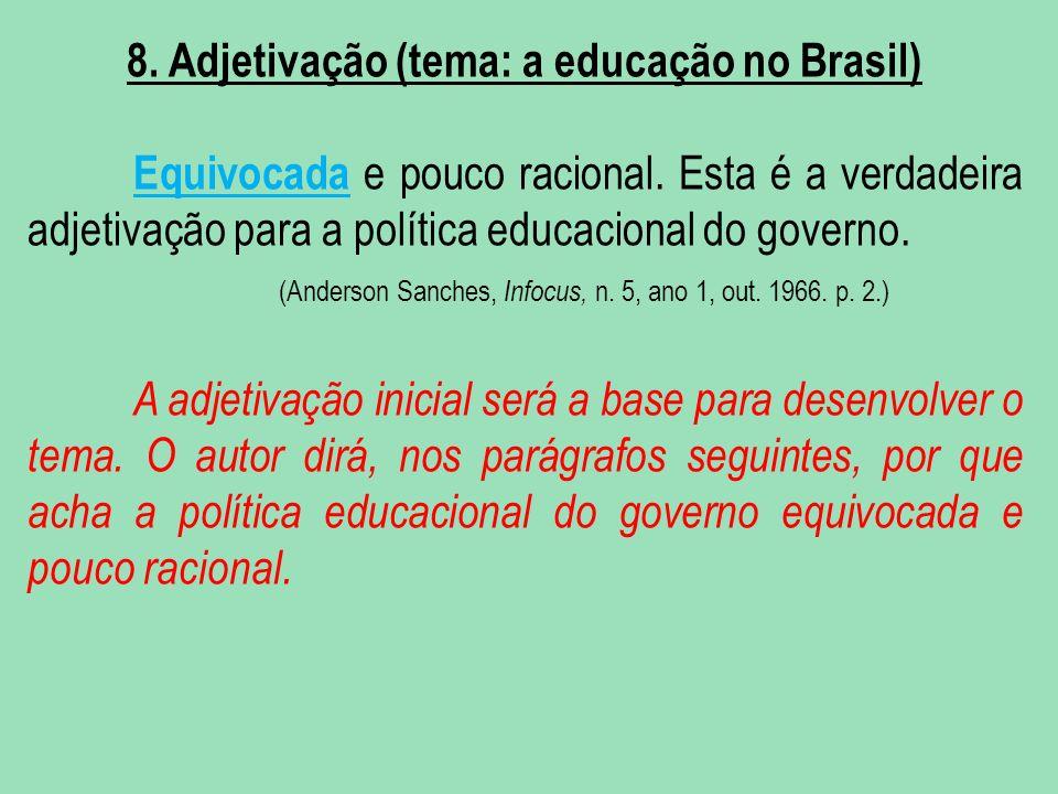 8. Adjetivação (tema: a educação no Brasil)