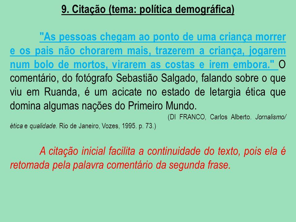 9. Citação (tema: política demográfica)