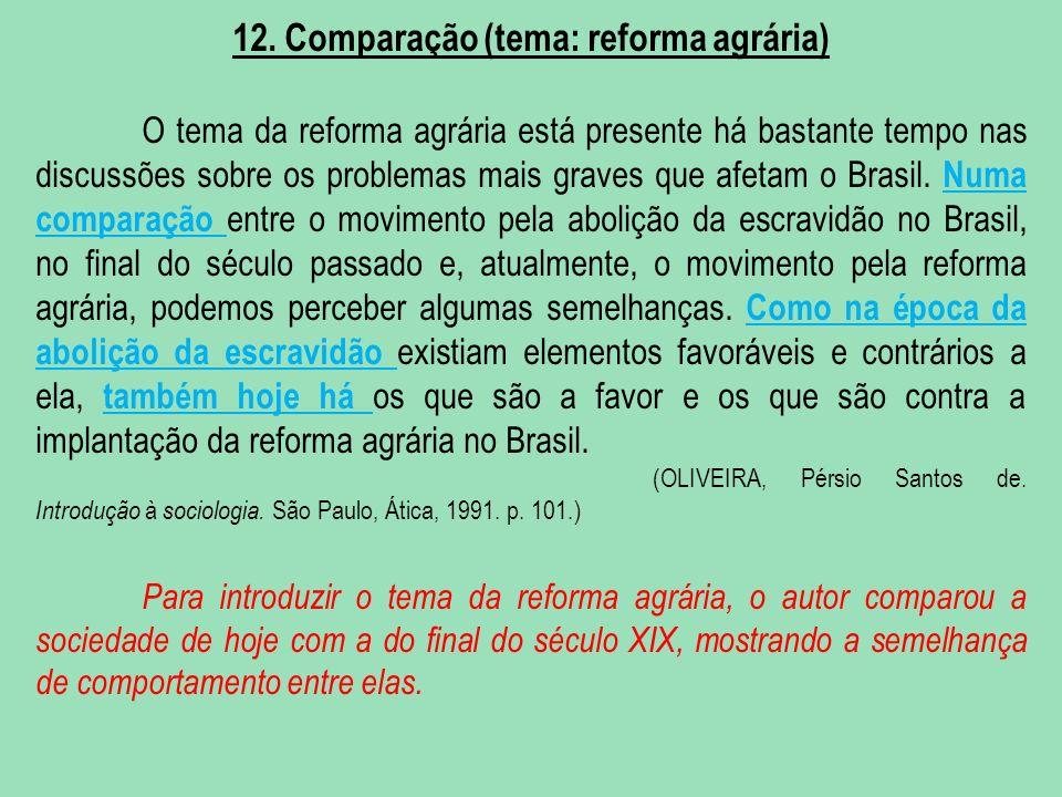 12. Comparação (tema: reforma agrária)