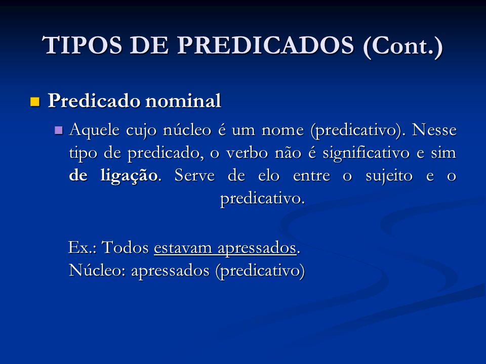 TIPOS DE PREDICADOS (Cont.)