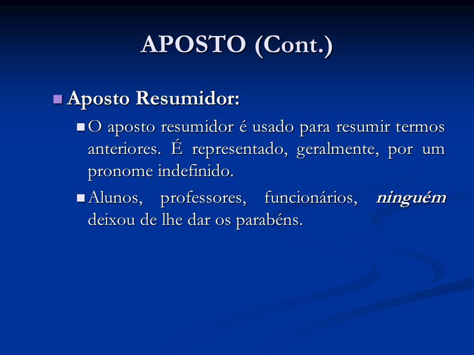 APOSTO (Cont.) Aposto Resumidor: