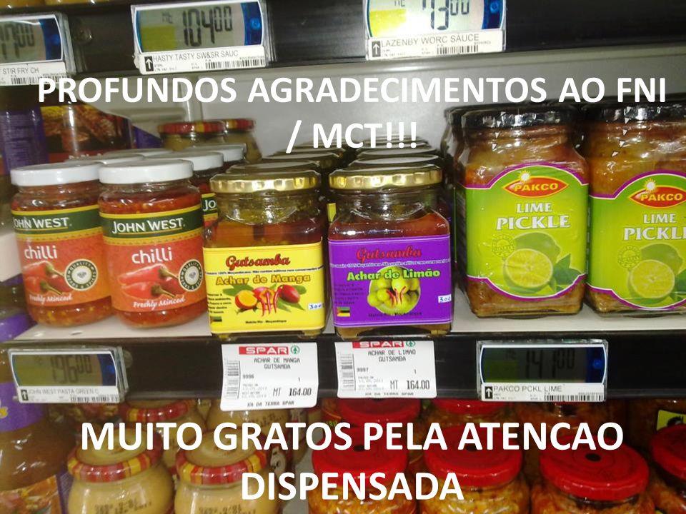 MUITO GRATOS PELA ATENCAO DISPENSADA